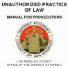 Unauthorized Practice of Law – An Important Warning!